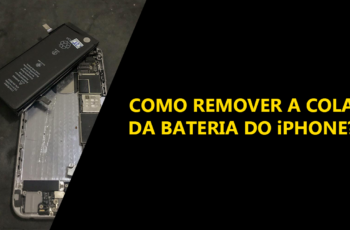 Como remover a cola da bateria do iPhone