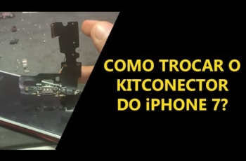 Como trocar o Kit Conector do iPhone 7