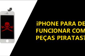 O iPhone para de funcionar com peças piratas ?