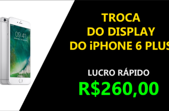 Como Trocar o Display do iPhone 6 Plus