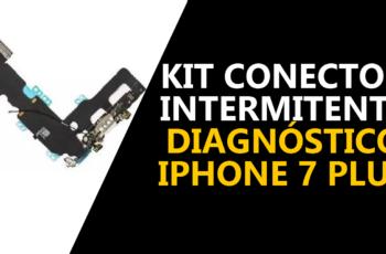 Como diagnosticar um iPhone 7 Plus com kit conector intermitente