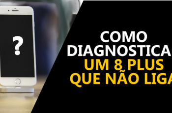 Como diagnosticar iPhone 8 plus que não liga!